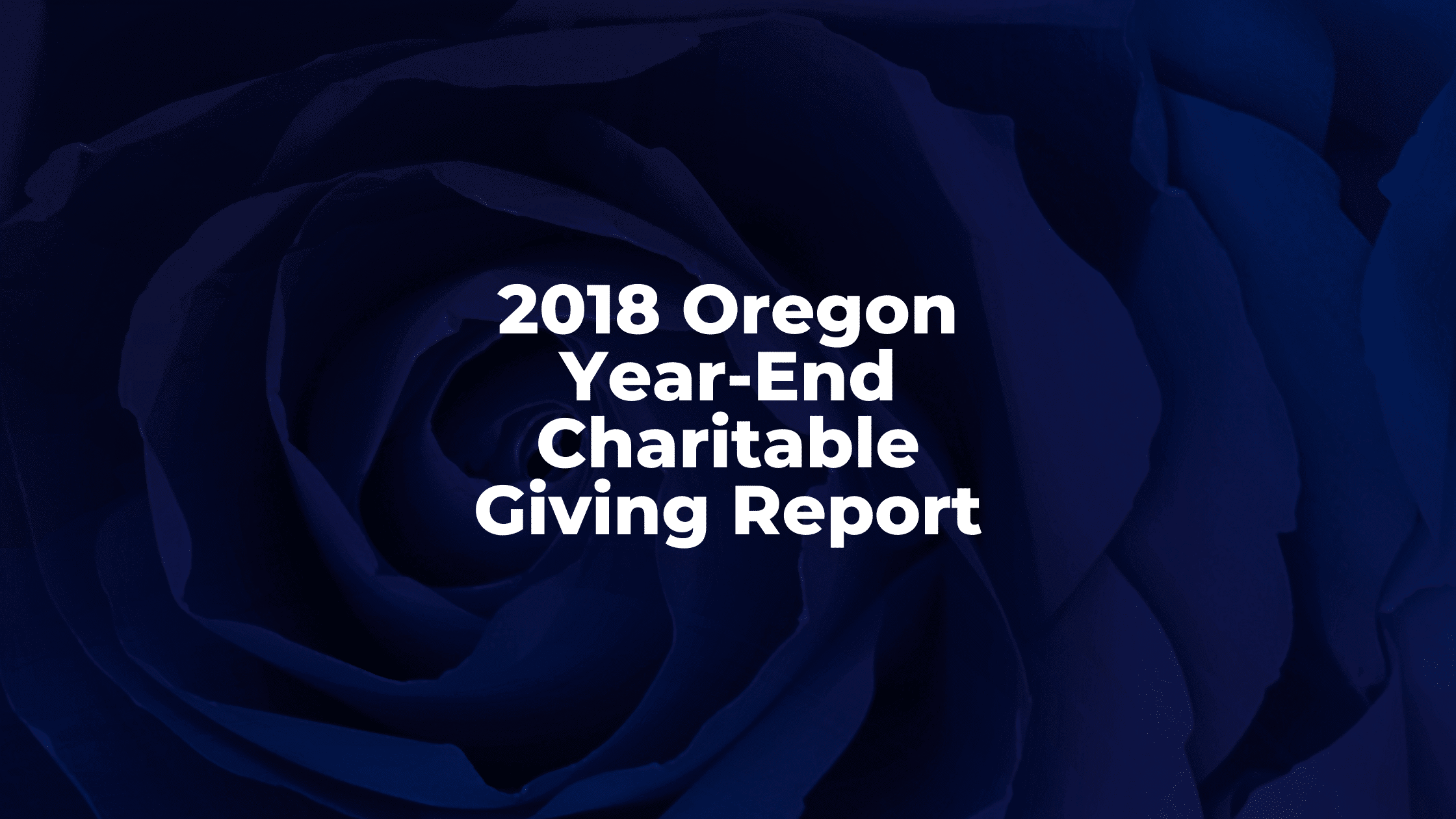 2018 Oregon Year-End Charitable Giving Report NAO