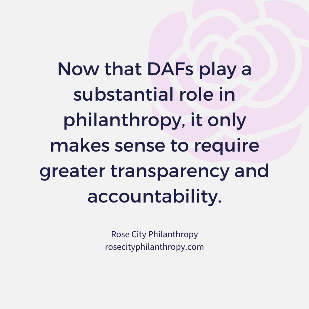 Now that DAFs play a substantial role in philanthropy, it only makes sense to require greater transparency and accountability.