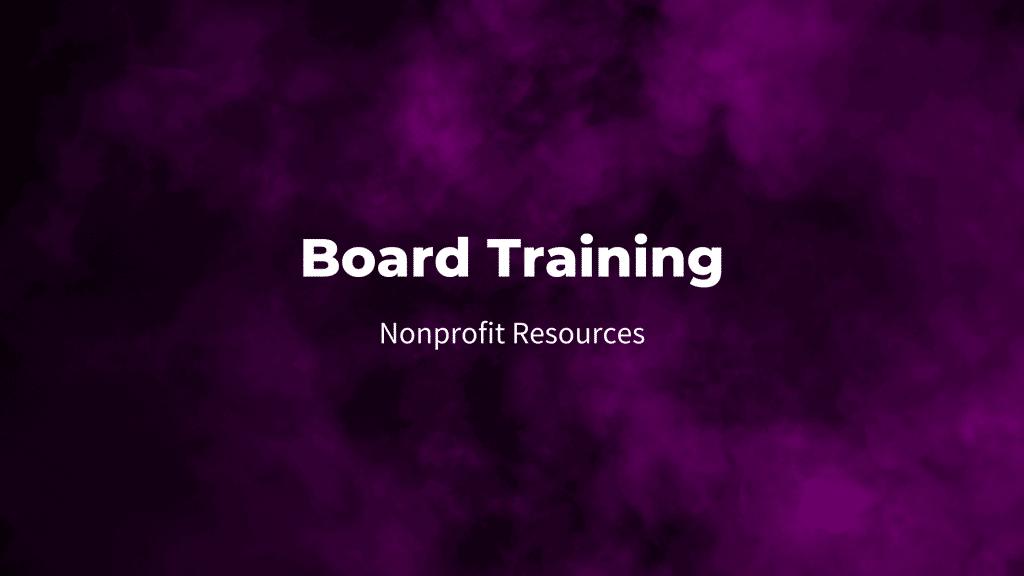 Board training nonprofit resources