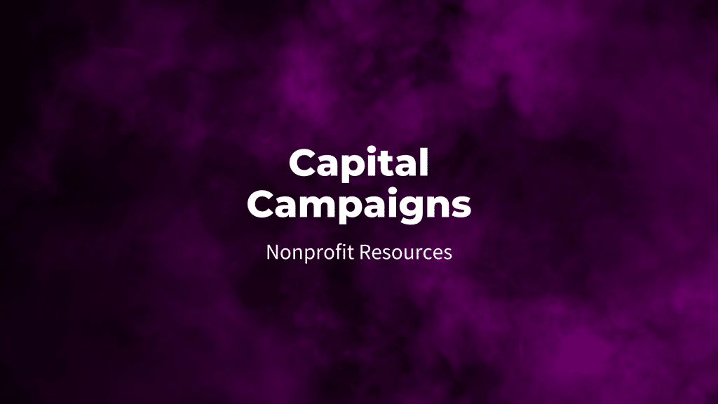 Capital campaigns: nonprofit resources