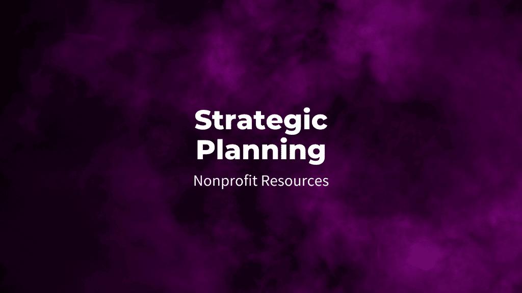 Strategic planning nonprofit resources